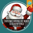Geography Bingo: Christmas Traditions Around The World