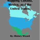 Geography Packet: Mapping Canada, Mexico, and the United States