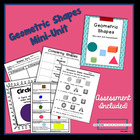 Geometric Shapes Mini-Unit Including an Assessment