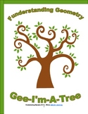 Geometry: Gee-I'm-A-Tree