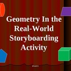 Geometry In the Real-World Storyboarding Activity