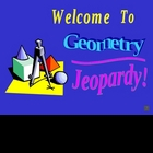 Geometry Jeopardy Powerpoint