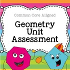 Geometry Unit Assessment- Aligned with 2nd grade Standards