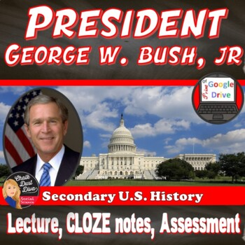 George Bush, Jr. Power Point Lecture Presentation