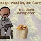 George Washington Carver Unit and Craftivity