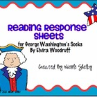 George Washington's Socks Reading Response Sheets