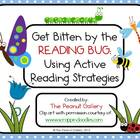 Get Bitten by the Reading Bug: Using Active Reading Strategies