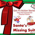 Get Fit Action Story: Santa's Missing Suit