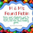 Get To Know You: M & M Round Robin