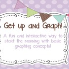 Get Up and Graph! Hands On Morning Work