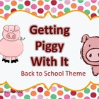 Getting Piggy With It: Back To School Pig Theme