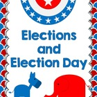 Getting Ready for Election Day: Social Studies/ELA CCSS Un