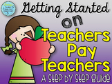 Getting Started on Teachers Pay Teachers