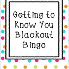 Getting to Know You Blackout Bingo