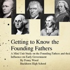 Getting to Know the Founding Fathers A Mini Unit