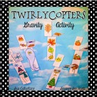 Gravity Ghosts! A Twirlycopter Science Activity