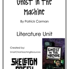 &quot;Ghost in the Machine&quot;, by P. Carman, Literature Unit, 59 