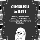 Ghoulish Math - Learning About Factors, Multiples, Prime &