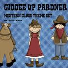 Giddee Up Pardner  Western Theme Class Set