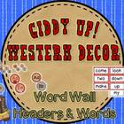 Giddy Up! Western Themed Word Wall Headers & 220 Word Wall