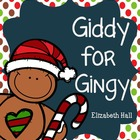 Giddy for Gingy- Gingerbread Literacy and Math