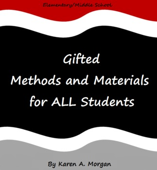 Gifted Methods and Materials for All Students