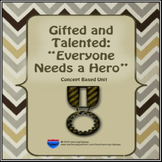 Gifted and Talented - Everyone Needs a Hero Unit