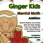 Ginger Kids -- Mental Math -- Addition -- Activities & Games
