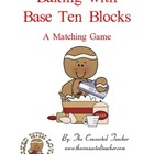 Gingerbread Baking With Base Ten Blocks