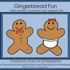 Gingerbread Fun Math and ELA Common Core Aligned Unit
