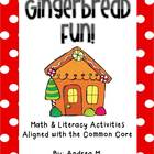 Gingerbread Fun!  Math and Literacy Activities Aligned wit