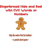 Gingerbread Hide & Seek With CVC Words or Numbers~ Two Poc