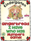 Gingerbread I Have Who Has Numbers Game