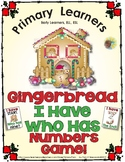 Gingerbread I Have Who Has Numbers Game - Number Words and
