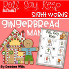 Gingerbread Man Sight Word and ABC Roll, Say, Keep-Editable