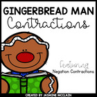 Gingerbread Man Contractions (Negation) Literacy Center