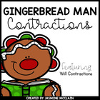 Gingerbread Man Contractions (will) Literacy Center