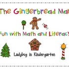 Gingerbread Man Fun with Math and Literacy