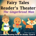Gingerbread Man: Reader's Theatre for Grades 1 and 2