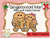 Gingerbread Man Roll and Color/Cover