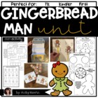 Gingerbread Man Unit { literacy, math, snack, art } Common