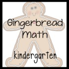 Gingerbread Math- Kindergarten