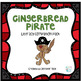 Gingerbread Pirates Literacy Companion Pack