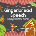 Gingerbread Speech FREEBIE