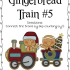 Gingerbread Train #5 Math Center- Skip Counting by 5's