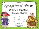 Gingerbread Treats Column Addition Sums of 12 & 18
