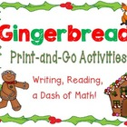 Gingerbread Unit Writing Activities!