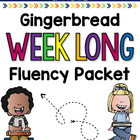 Gingerbread Weeklong Fluency Packet