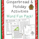 Gingerbread and Holiday Word Fun Pack!