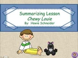 Gist:  Chewy Louie 16 Word Summary